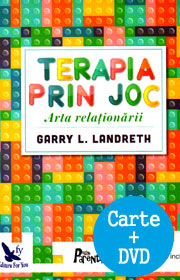 Terapia prin joc. Arta relationarii (include DVD) - Garry L. Landreth