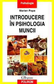 Introducere in psihologia muncii - Marian Popa