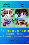 Artgenograma. Diagnoza si terapia unificatoare transgenerationala (Vol. 3 din seria Terapia Unificatoare)