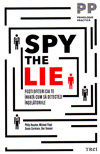 Spy the Lie. Fosti ofiteri CIA te invata cum sa detectezi inselatoriile - Philip Houston