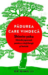 Padurea care vindeca - Qing Li