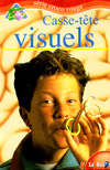 (A) Casse-tete visuels (Visual Thinking Puzzles) - Michael A. DiSpezio