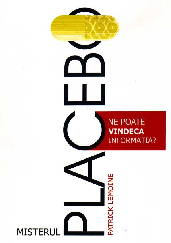 Misterul Placebo - Patrick Lemoine