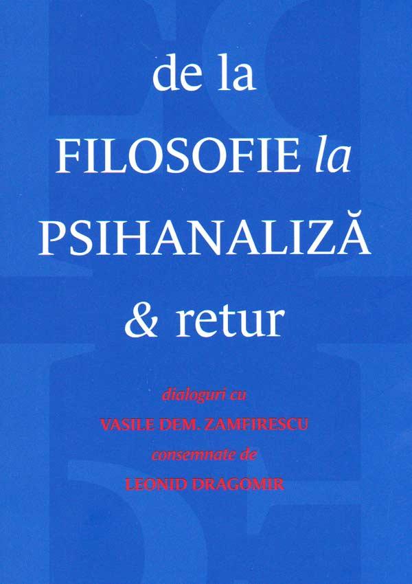 De la filosofie la psihanaliza si retur - Vasile Dem. Zamfirescu