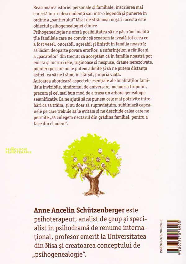 Psihogenealogia. Vindecarea ranilor familiale si regasirea de sine - Anne Ancelin Schutzenberger