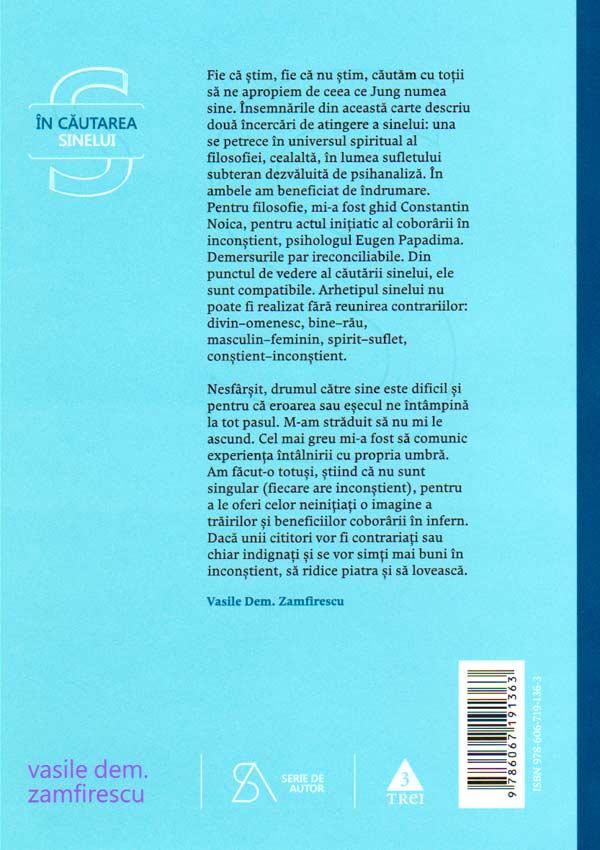 In cautarea sinelui. De la filosofie la psihanaliza in comunism - Vasile Dem. Zamfirescu
