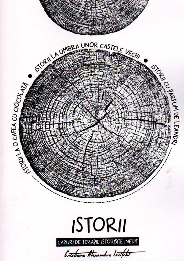 Istorii. Cazuri de terapie istorisite inedit - Cristiana Alexandra Levitchi