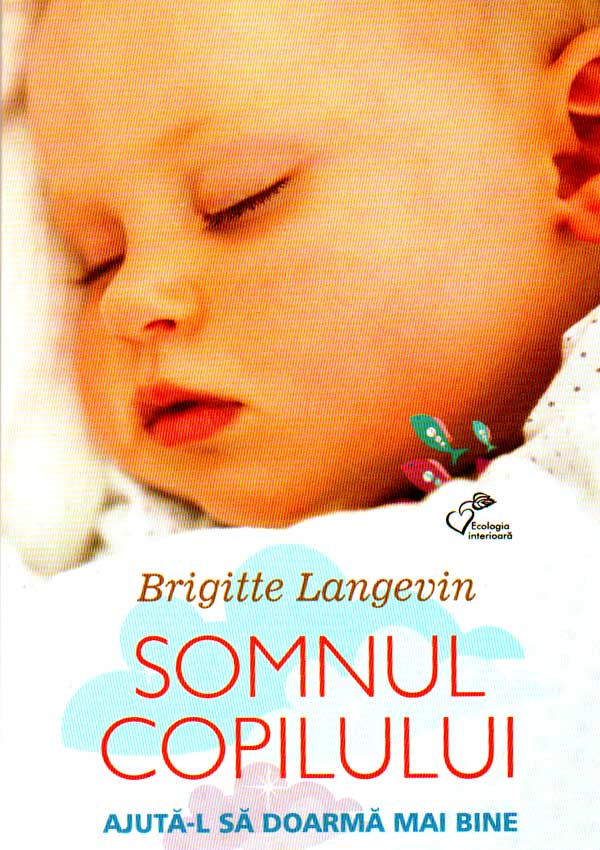 Somnul copilului - Brigitte Langevin