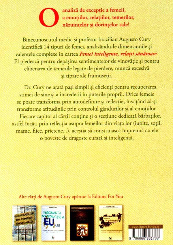 Femei inteligente, relatii sanatoase - Augusto Cury