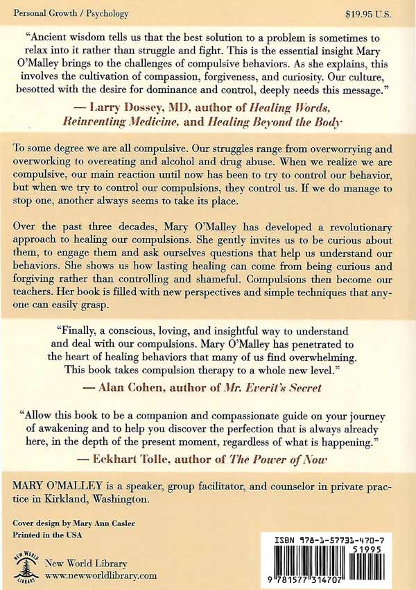 The Gift of your Compulsions. A Revolutionary Approach to Self-Acceptance and Healing - Mary O Malley