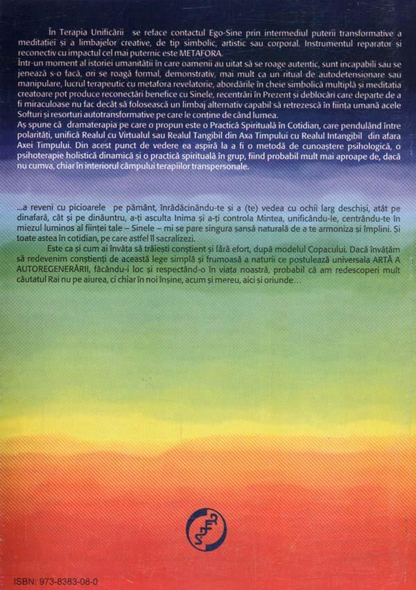 Terapia Unificarii. Abordare holistica a dezvoltarii si a transformarii umane (Vol. 1 - Dramaterapia sau arta jocului de-a transformarea) - Iolanda Mitrofan