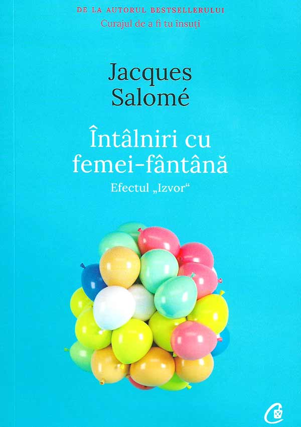 Intalniri cu femei-fantana - Jacques Salome