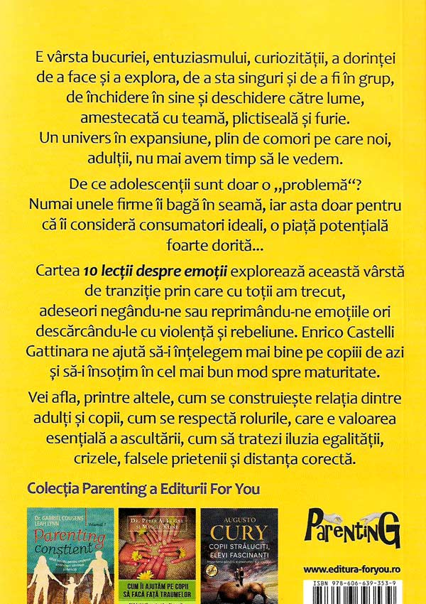 10 lectii despre emotii. Cum gandesc adolescentii si cum ii ajutam sa-si gestioneze emotiile  - Enrico Castelli Gattinara