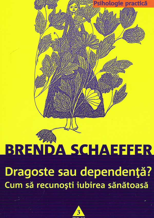 Dragoste sau dependenta? - Brenda Schaeffer