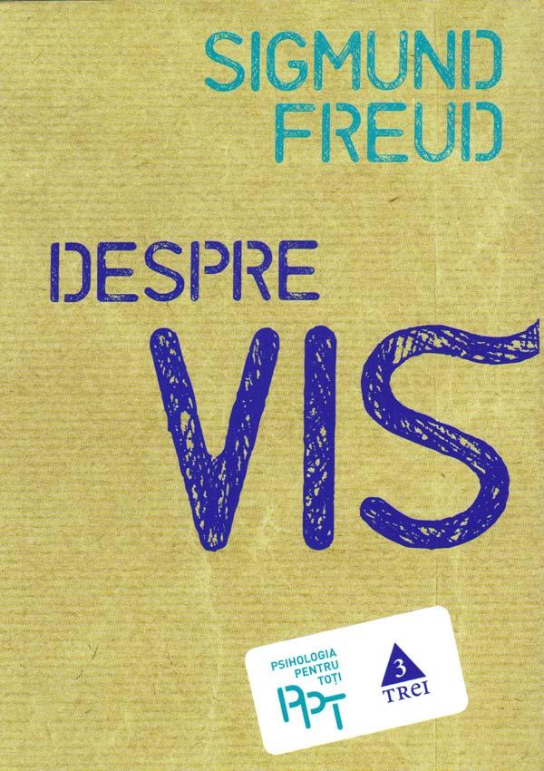 Despre vis - Sigmund Freud