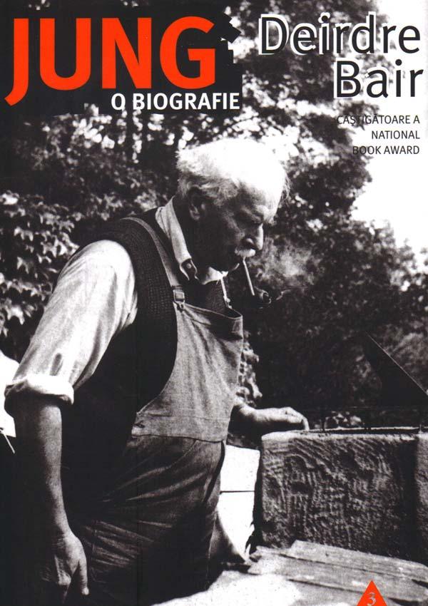 Jung. O biografie - Deirdre Bair
