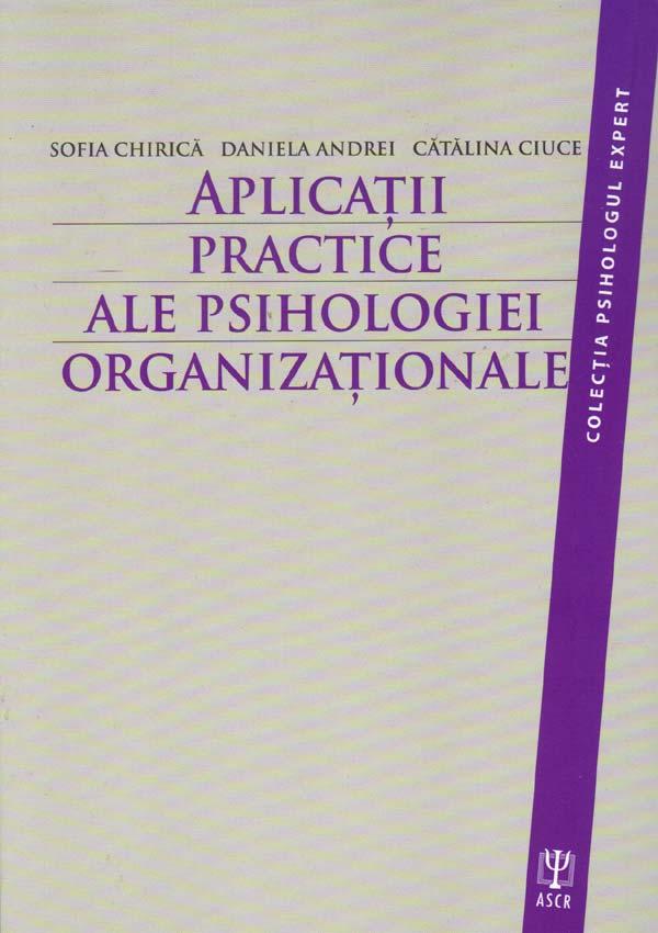 Aplicatii practice ale psihologiei organizationale - Sofia Chirica