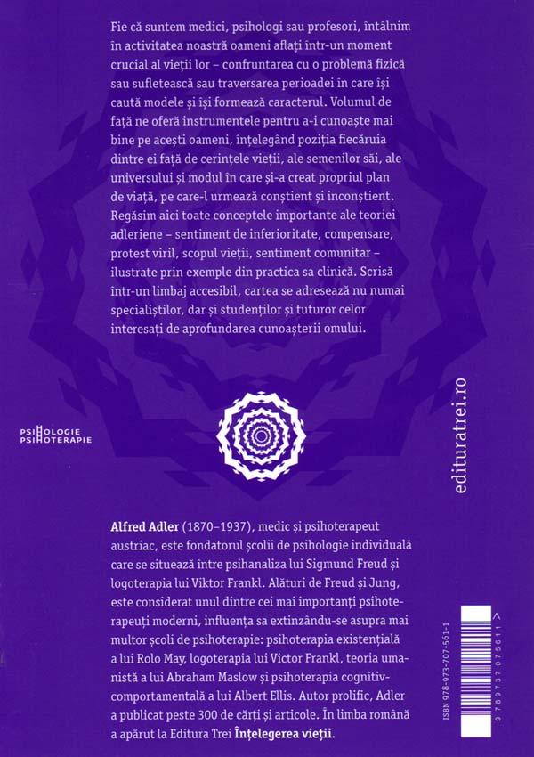 Practica si teoria psihologiei individuale. Pentru medici, psihologi si profesori - Alfred Adler