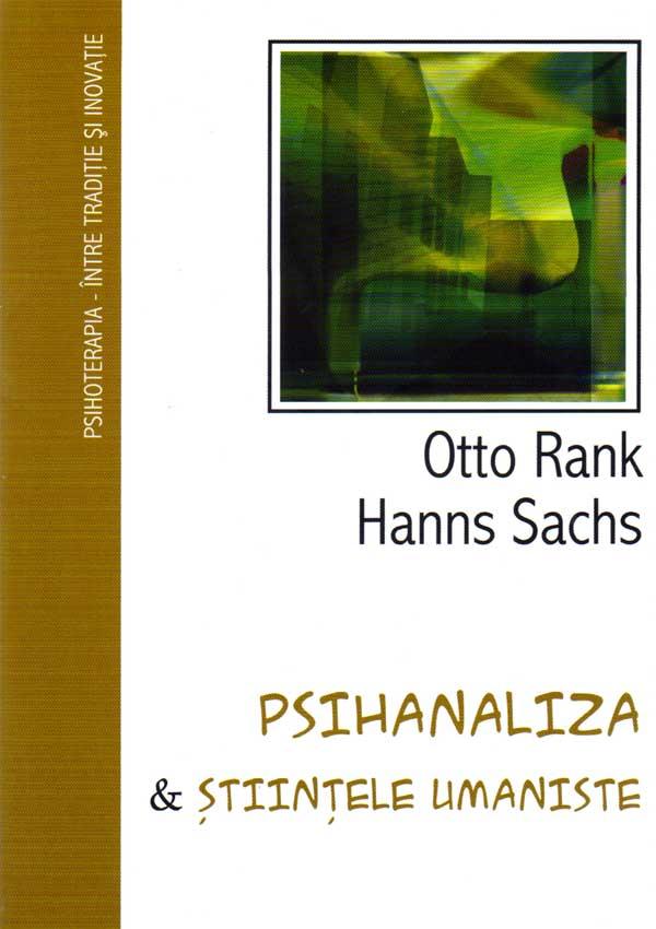 Psihanaliza si stiintele umaniste - Otto Rank